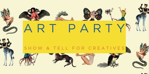 Art Party at The Mothership: Show & Tell for Creatives, August 17, 2019