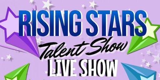 Rising Stars Talent Show - LIVE SHOW