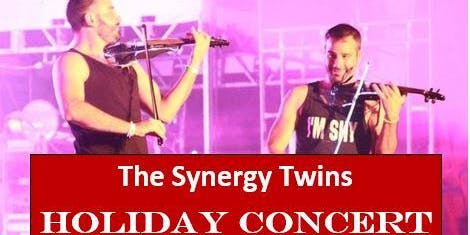 The Synergy Twins Holiday Concert - 2 Shows / Same Night in Simpsonville
