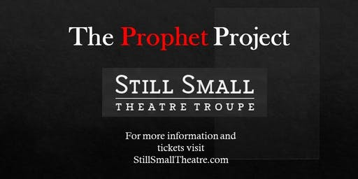 The Prophet Project:  The oldest love story as you've never seen it