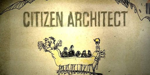 Citizen Architect: Samuel Mockbee and the Spirit of the Rural Studio