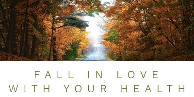 Fall In Love With Your Health