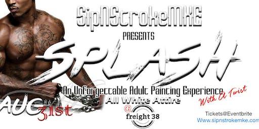 SipNstrokeMKE- All White Splash Edition