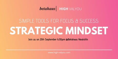 Strategic Mindset - Simple Tools for Focus & Success Tickets