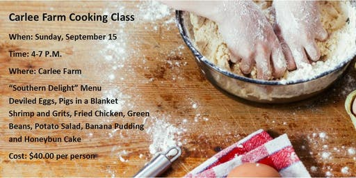 Carlee Farm to Table Cooking  Class