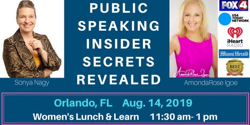Public Speaking Insider Secrets Revealed: Orlando Women's Lunch & Learn Event