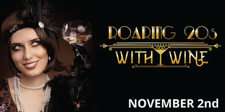 Roaring 20's with Wine tickets