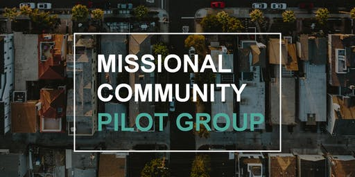 Missional Community Pilot Groups