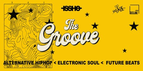 The Groove - LAUNCH tickets