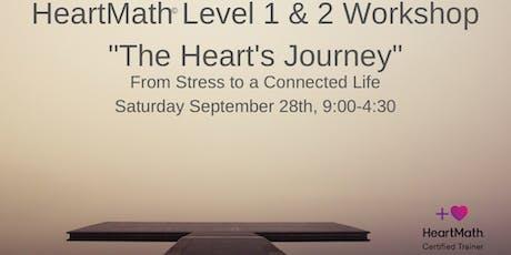 "HeartMath Level 1 &2 Workshop ""The Heart Journey"" tickets"