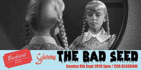 The Bad Seed Film Screening tickets