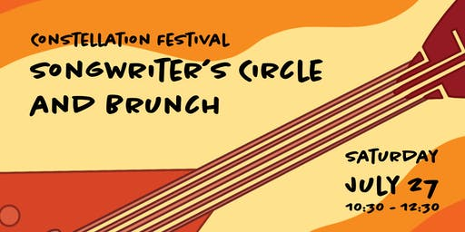 Constellation Festival: Songwriter's Circle and Brunch