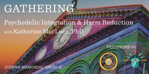 GATHERING: Psychedelic Integration & Harm Reduction with Katherine MacLean