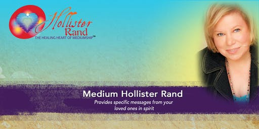 Spirits of the Heart Mediumship Workshop with Hollister Rand: Santa Barbara