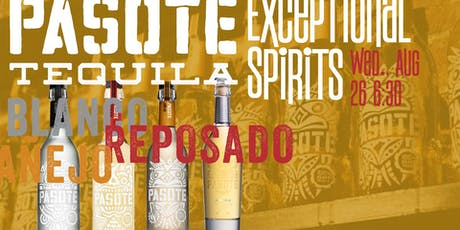 Pasote Tequila Exceptional Spirits tickets