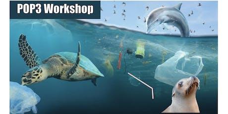 Prevent Ocean Plastic Pollution Patch Workshop [POP3] tickets