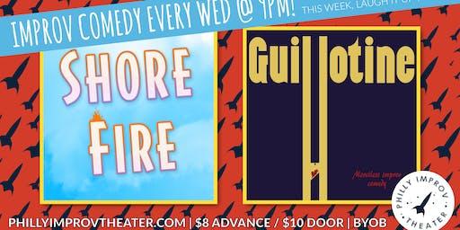Shore Fire & Guillotine
