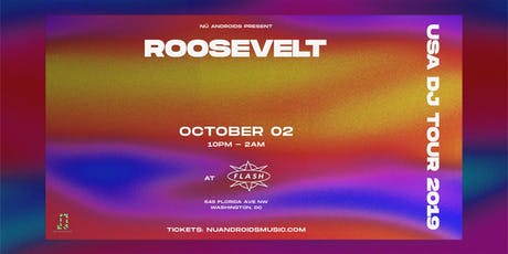 Roosevelt [DJ Set] at Flash (21+) tickets