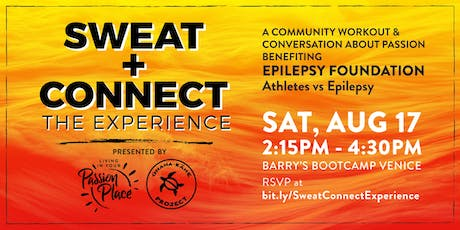 Sweat + Connect: The Experience tickets