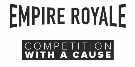 EMPIRE ROYALE 2019 tickets