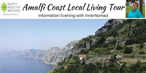 AMALFI COAST LOCAL LIVING TOUR INFORMATION EVENING-Guelph