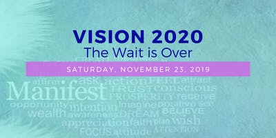 VISION 2020: The Wait is Over
