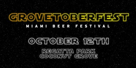 Grovetoberfest 2019 - Miami Beer Festival - Unlimited Beer tickets