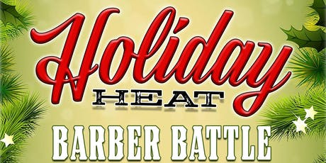 Holiday Heat - Barber Battle & Toy Drive tickets