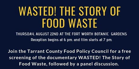 WASTED! The Story of Food Waste documentary: Free Screening tickets