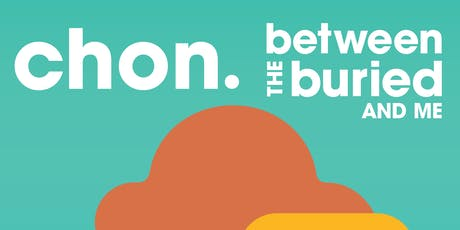 CHON / Between The Buried And Me tickets