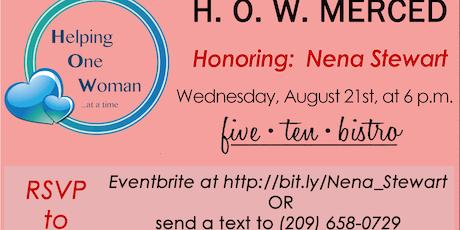 H.O.W. Merced Dinner Honoring: Nena Stewart tickets