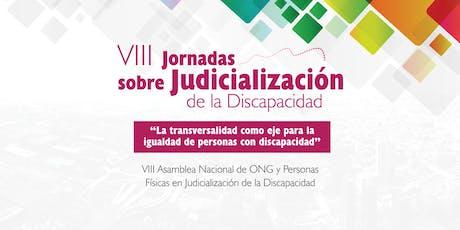 VIII Jornadas sobre Judicialización de la Discapacidad entradas