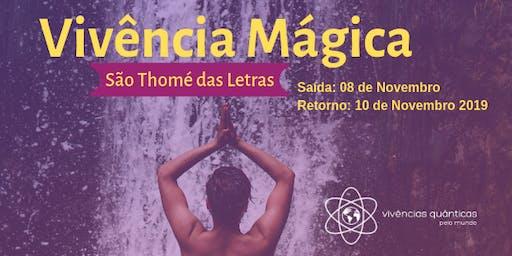 Vivência Mágica em São Thomé das Letras
