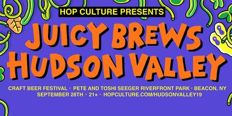 Hop Culture Presents: Juicy Brews Hudson Valley Craft Beer Festival tickets