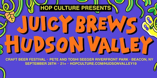Hop Culture Presents: Juicy Brews Hudson Valley Craft Beer Festival