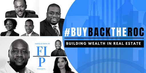 #buybacktheroc: Building Wealth In Real Estate