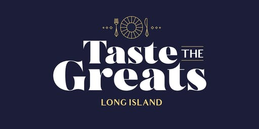 Taste the Greats - Long Island