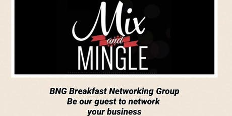 BNG (Breakfast Networking Group) Mix & Mingle tickets