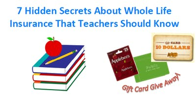 7 Hidden Secrets About Whole Life Insurance Teachers Should Know