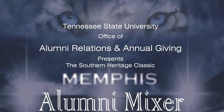 Tennessee State University Memphis Alumni Mixer 2019 tickets
