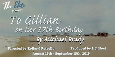 To Gillian on Her 37th Birthday by Michael Brady tickets