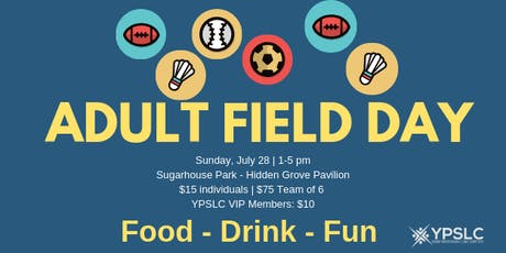 Adult Field Day and Drinks with YPSLC tickets
