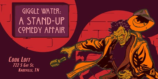 Giggle Water: a Stand-up Comedy Affair