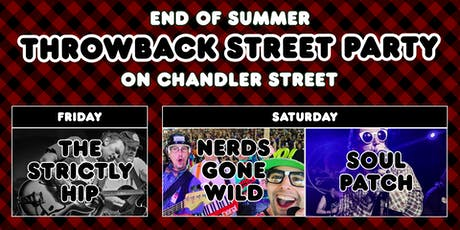 End of Summer Throwback Street Party Weekend on Chandler Street! tickets