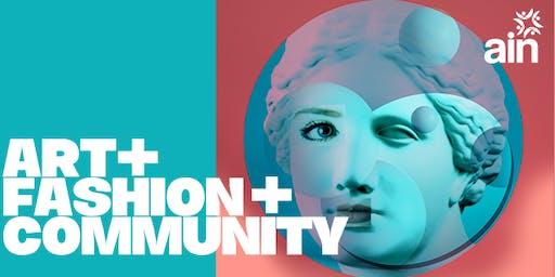 AIN Presents Art + Fashion + Community