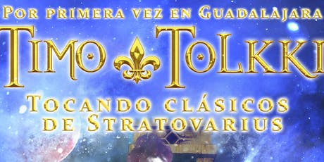Timo tolkki en Guadalajara boletos