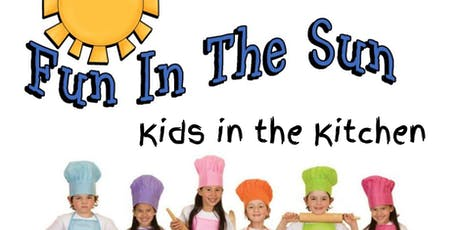 Kids in the Kitchen: Fun in the Sun  tickets