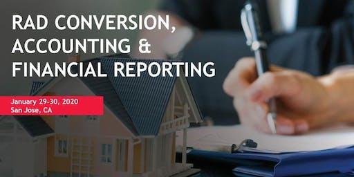 RAD CONVERSION, ACCOUNTING AND FINANCIAL REPORTING