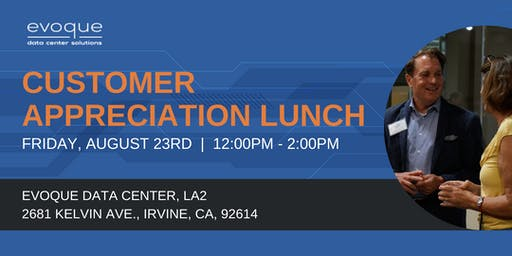 Customer Appreciation Lunch - Irvine - August 23, 2019