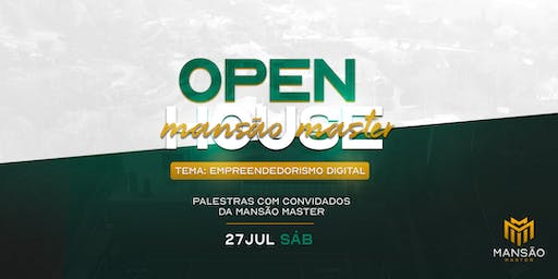 Open House Mansão Master